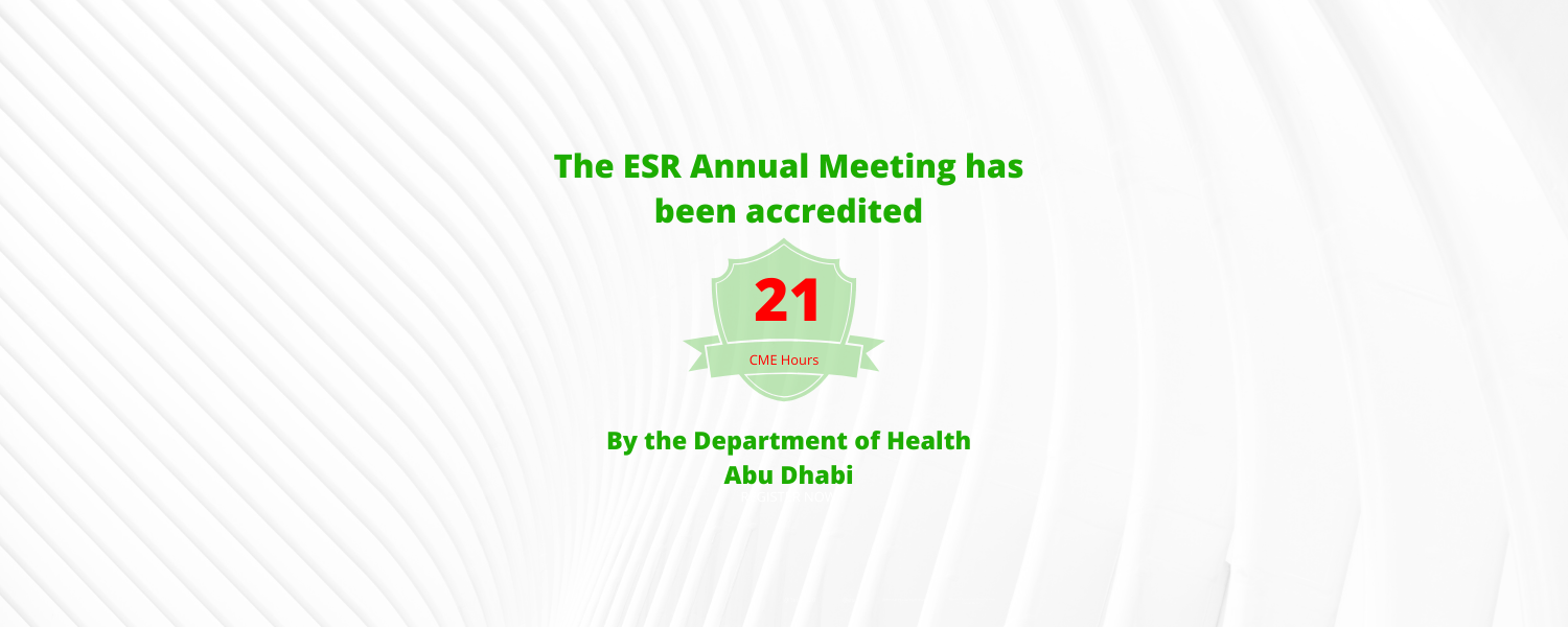 ESR Annual Meeting has been accredited 21 CME hours by the Department of Health Abu Dhabi